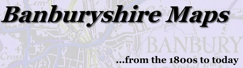 Old maps of Banburyshire